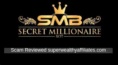 @ Secret Millionaire Bot Review - 2 479 Day Scam  Web .